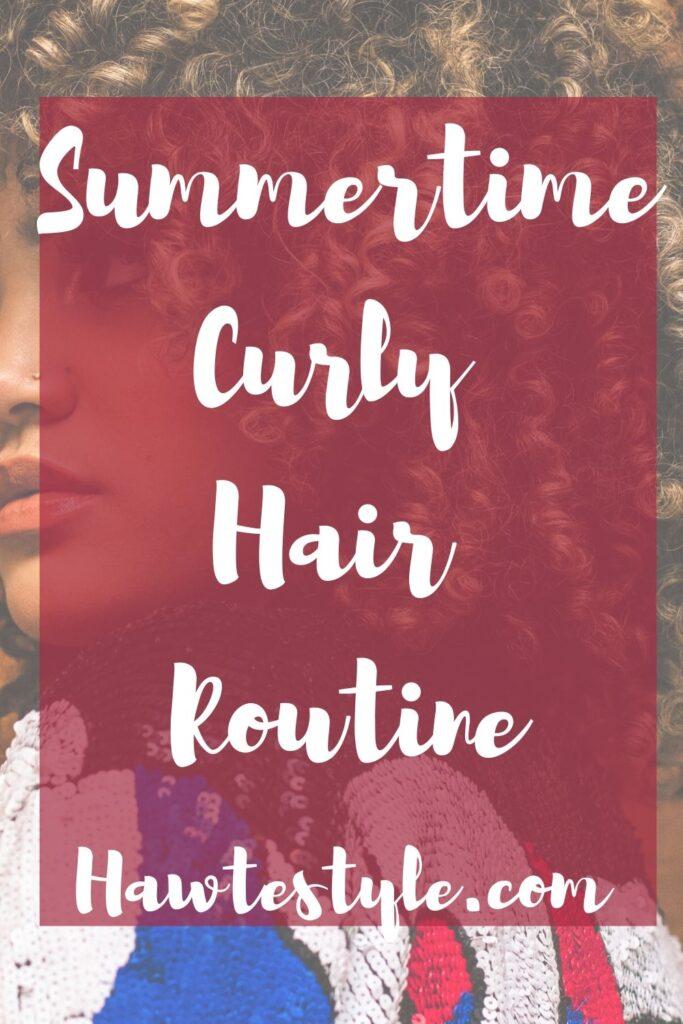 Summertime Wavy/Curly Hair