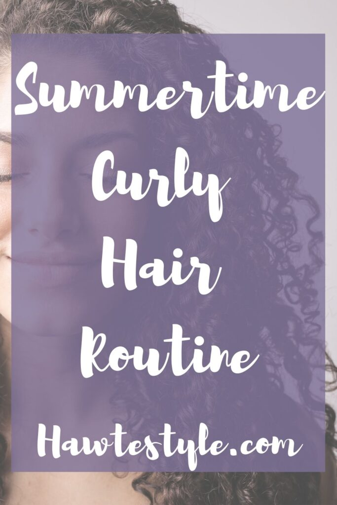 Summertime Wavy/Curly Hair