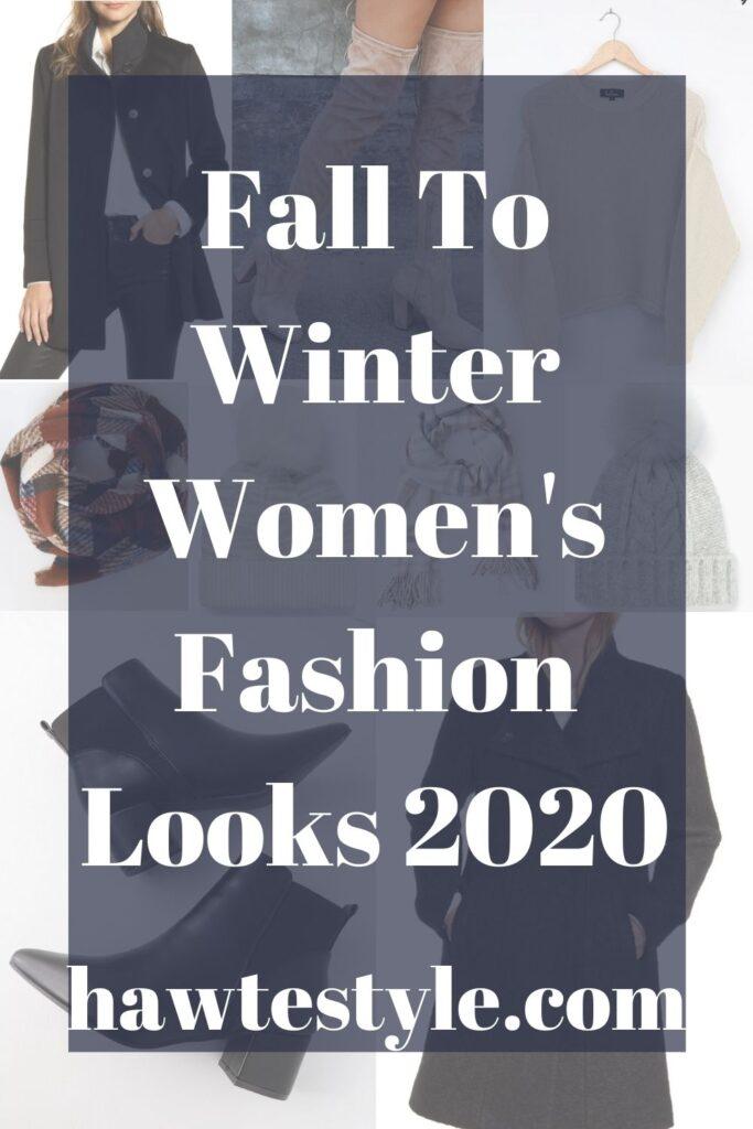 Fall To Winter Women's Fashion Looks 2020