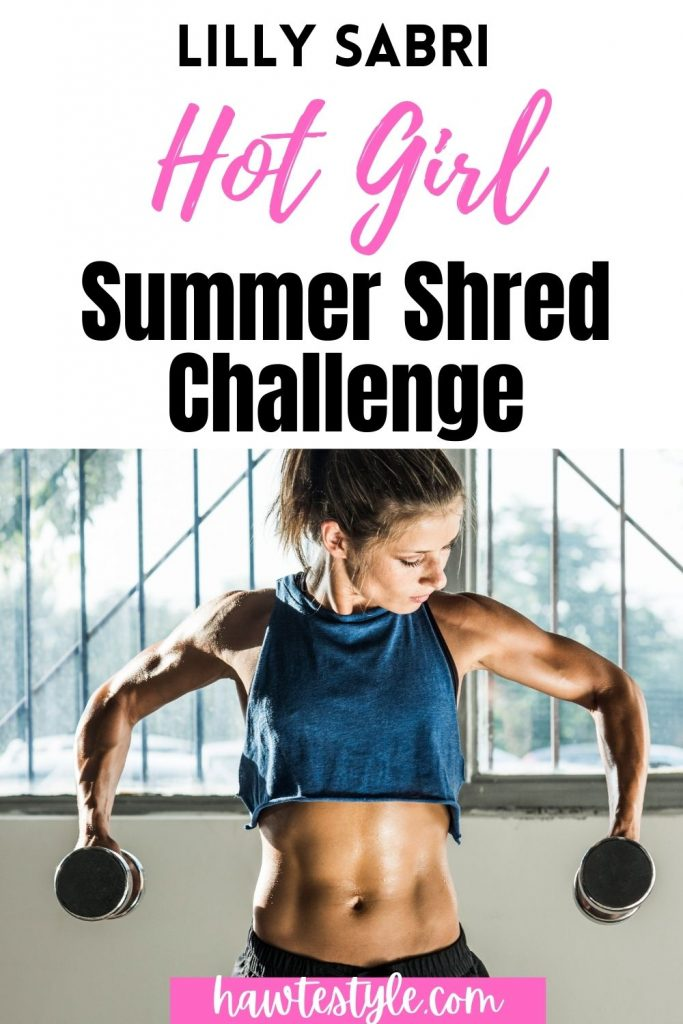 LILLY SABRI HOT GIRL SUMMER SHRED CHALLENGE. WORKOUT PLAN. FREE WORKOUT ROUTINE