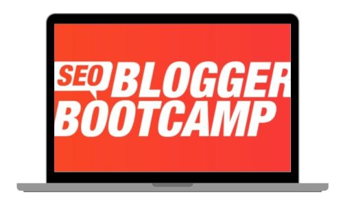 SEO Blogger Bootcamp