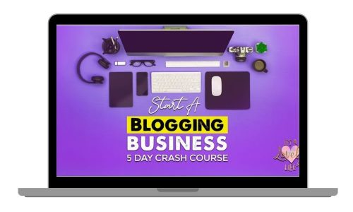 Start A Blog Business 5 Day Crash Course